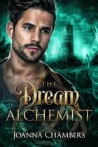 The Dream Alchemist ebook by