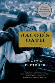 Jacob's Oath - A Novel ebook by Martin Fletcher