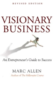 Visionary Business ebook by Marc Allen