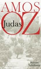 Judas - Roman ebook by Amos Oz, Mirjam Pressler