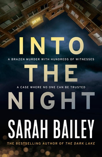 Into the Night ebook by Sarah Bailey