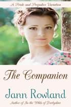 The Companion ebook by Jann Rowland