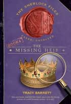 The Missing Heir ebook by Tracy Barrett