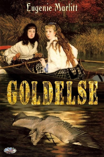 Goldelse ebook by Eugenie Marlitt