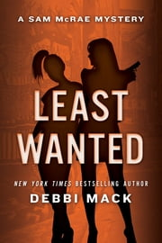 Least Wanted ebook by Debbi Mack
