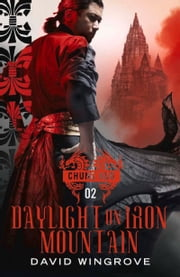Daylight on Iron Mountain ebook by David Wingrove