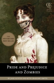 Pride and Prejudice and Zombies ebook by Jane Austen,Seth Grahame-Smith