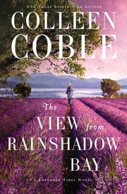 The View from Rainshadow Bay ebook by Colleen Coble