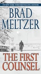 The First Counsel 電子書 by Brad Meltzer