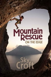 Mountain Rescue: On the Edge ebook by Sky Croft