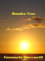 Randez Vous ebook by Emanuela Giacomelli