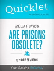 Quicklet on Angela Y. Davis's Are Prisons Obsolete? ebook by Nicole  Bemboom
