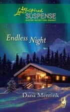 Endless Night ebook by Dana Mentink