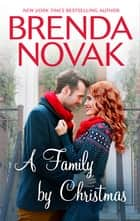 A Family By Christmas ebook by Brenda Novak