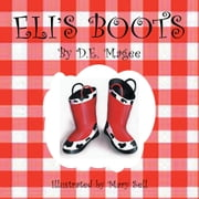 Eli's Boots ebook by D.E. Magee