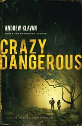 Crazy Dangerous ebook by Andrew Klavan