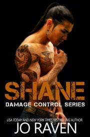 Shane - Damage Control, #4 ebook by Jo Raven