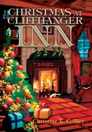 Christmas at Cliffhanger Inn ebook by Cristine Collier