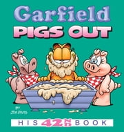 Garfield Pigs Out - His 42nd Book ebook by Jim Davis