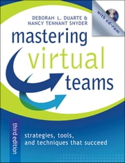 Mastering Virtual Teams - Strategies, Tools, and Techniques That Succeed ebook by Deborah L. Duarte,Nancy Tennant Snyder