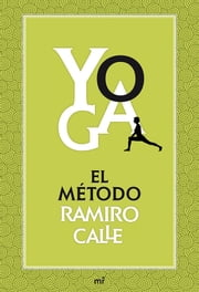 Yoga: el método Ramiro Calle ebook by Kobo.Web.Store.Products.Fields.ContributorFieldViewModel