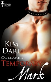 Temporary Mark ebook by Kim Dare