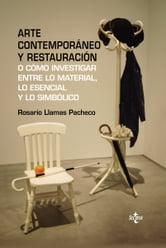 Arte contemporáneo y restauración ebook by Rosario Llamas Pacheco