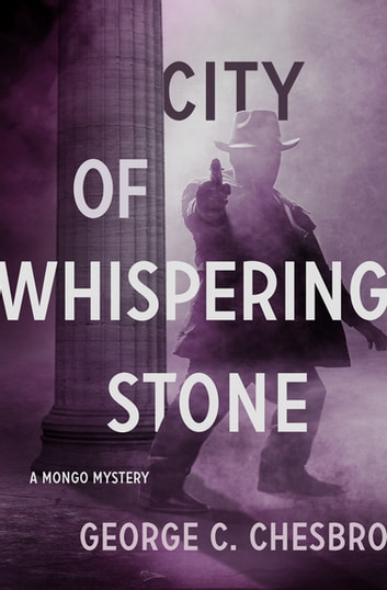 City of Whispering Stone ebook by George C. Chesbro