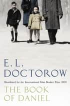 The Book of Daniel ebook by E. L. Doctorow
