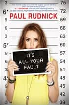 It's All Your Fault ebook by Paul Rudnick