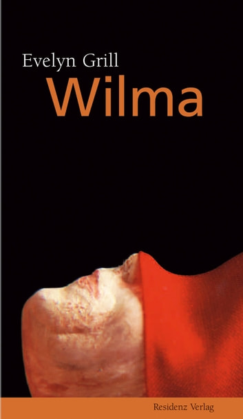 Wilma ebook by Evelyn Grill