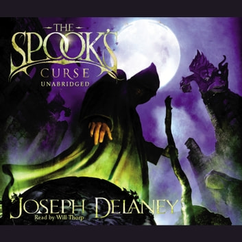 The Spook's Curse - Book 2 audiobook by Joseph Delaney