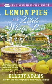 Lemon Pies and Little White Lies ebook by Ellery Adams