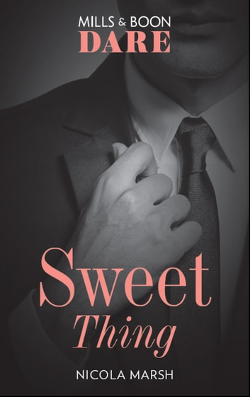 Sweet Thing: A steamy book where a one night stand could lead to much more. Perfect for fans of Fifty Shades Freed (Mills & Boon Dare) (Hot Sydney Nights, Book 1) ebook by Nicola Marsh
