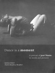Dance is a moment ebook by Pollack, Barbara