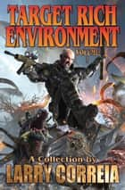 Target Rich Environment eBook by Larry Correia