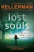 Lost Souls ebook by Jonathan Kellerman