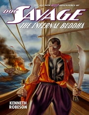 Doc Savage: The Infernal Buddha ebook by Kenneth Robeson