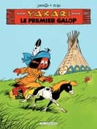 Yakari - Tome 16 - Premier galop (Le) ebook by Job, Derib