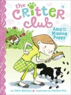 Amy and the Missing Puppy ebook by Callie Barkley, Marsha Riti
