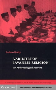 Varieties of Javanese Religion ebook by Beatty, Andrew