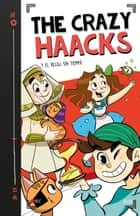 The Crazy Haacks y el reloj sin tiempo (The Crazy Haacks 3) eBook by The Crazy Haacks