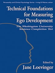 Technical Foundations for Measuring Ego Development ebook by Hy, Le Xuan