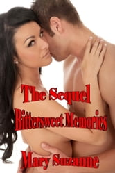 The Sequel Bittersweet Memories ebook by Mary Suzanne