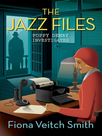 The Jazz Files ebook by Fiona Veitch Smith