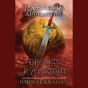 Erak's Ransom - Book 7 audiobook by John Flanagan