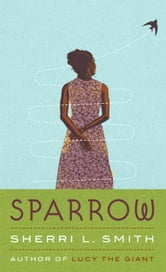 Sparrow ebook by Sherri L. Smith