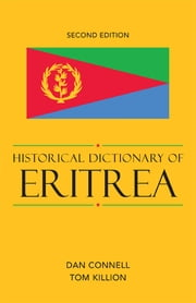 Historical Dictionary of Eritrea ebook by Dan Connell,Tom Killion