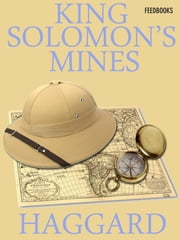 King Solomon's Mines - Allan Quatermain #1 ebook by Henry Rider Haggard