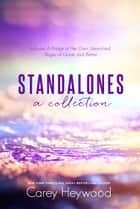 Standalones, a collection ebook by Carey Heywood